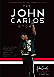 The John Carlos Story: The Sports Moment That Changed the World