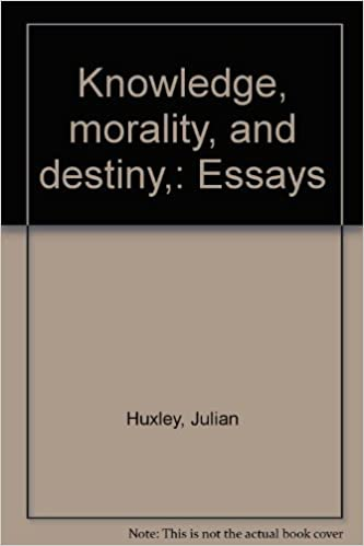 Knowledge Morality And Destiny  Essays Julian Huxley Amazon  Knowledge Morality And Destiny  Essays Julian Huxley Amazoncom Books