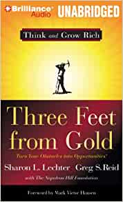 Three Feet From Gold Turn Your Obstacles Into