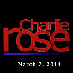 Charlie Rose: Lord John Browne, Annette Bening, and B. J. Novak, March 7, 2014
