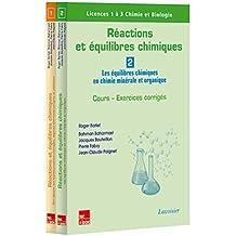 Réactions et Équilibres Chimiques (pack 2 Volumes Inséparables)