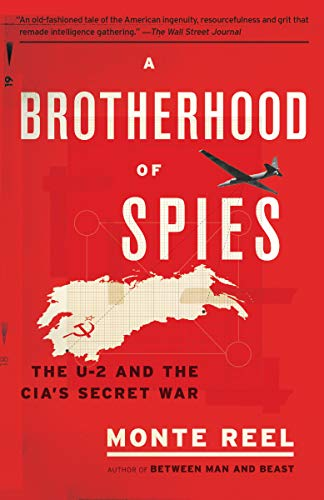 (A Brotherhood of Spies: The U-2 and the CIA's Secret War)