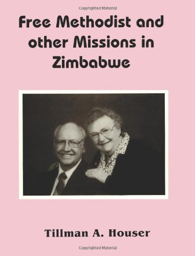 Free Methodist and other Missions in Zimbabwe
