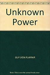 Unknown Power