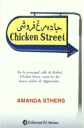 Chiken Street (Spanish Edition) - Sthers, Amanda