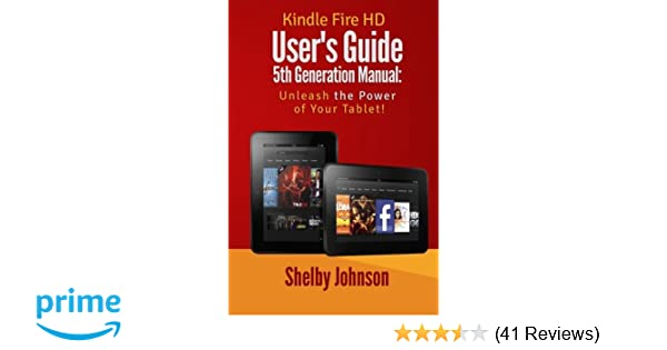 Kindle Fire HD User's Guide 5th Generation Manual: Unleash