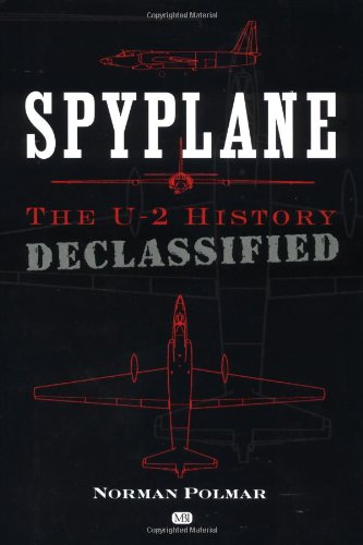 Download Spyplane: The U-2 History Declassified pdf epub