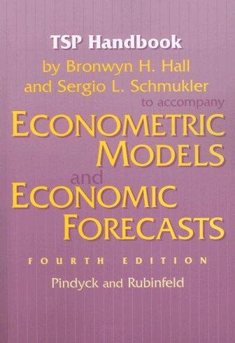 TSP Handbook to Accompany Econometric Models and Economic Forecasts by Pindyck and Rubenfeld