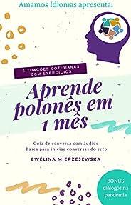 Aprenda polonês em 1 mês: Conversas estratégicas para falar polonês