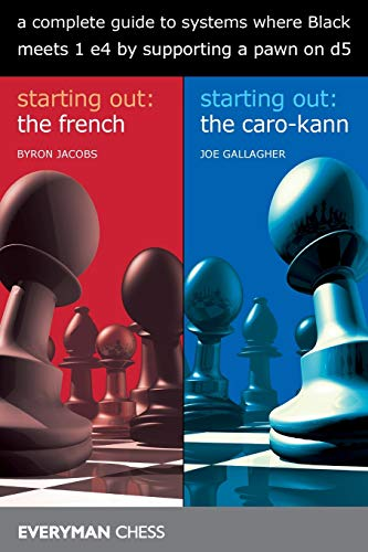 A Complete Guide To Systems Where Black Meets 1 E4 By Supporting A Pawn On D5 - Byron Jacobs, Joel Gallagher