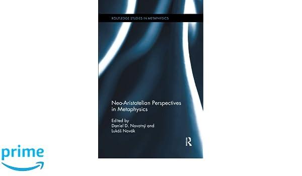 neo aristotelian perspectives in metaphysics