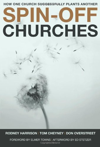 Download Spin-Off Churches: How One Church Successfully Plants Another pdf epub