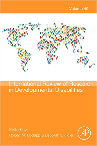 International Review of Research in Developmental Disabilities, Volume 49 (International Review Of Research In Developmental Disabilities)