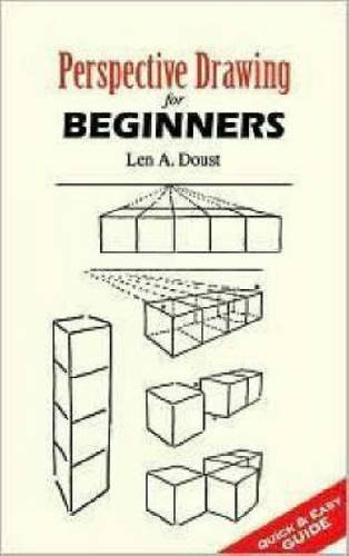 Perspective Drawing for Beginners (Dover Art Instruction)
