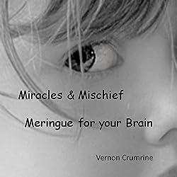 Miracles & Mischief