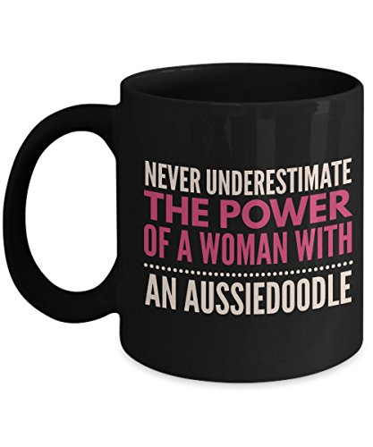 Never Underestimate The Power Of A Woman With An Aussiedoodle Mug - Coffee Cup - Dog Lover Gifts and Accessories
