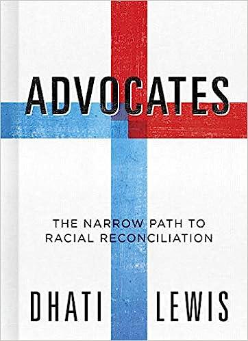 Advocates or Agitators?: Dhati Lewis: 9781535934671: Christianity