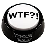 WTF?! button - Wonderful Adult Audio Insanity, Right On Your Desk!