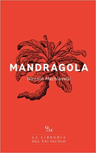 mandragola versione integrale italian edition