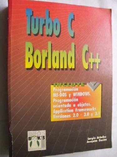 Turbo C Borland C++ (Spanish Edition) (Spanish) Paperback – November, 1993