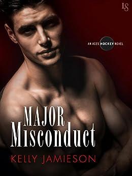 Major Misconduct: An Aces Hockey Novel by [Jamieson, Kelly]