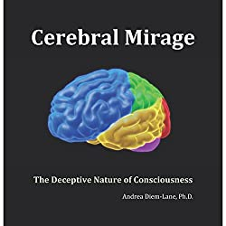Cerebral Mirage: The Deceptive Nature of Awareness