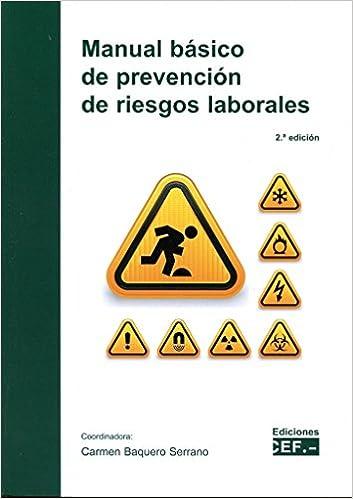 Manual básico de prevención de riesgos laborales: Amazon.es: Cartmen Baquero Serrano, Carmen Baquero Serrano: Libros