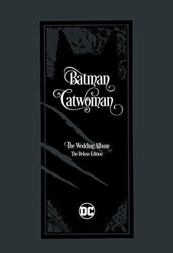 Batman/Catwoman: The Wedding Album - The Deluxe -