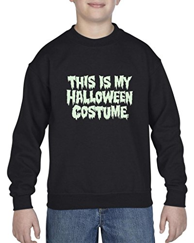 Xekia This is My Halloween Costume Fashion Party People Best Friends Gift Couples Gift Crewneck For Girls - Boys Youth Kids Medium (Black Person Halloween Costume)