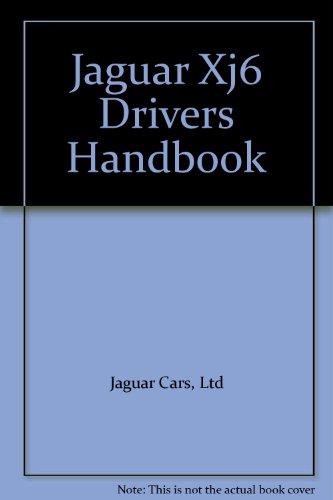 (Jaguar Xj6 Drivers Handbook)