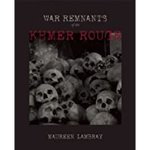 War Remnants of the Khmer Rouge