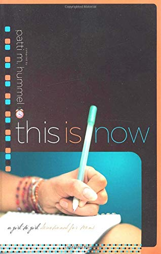 This Is Now: A Girl-to-Girl Devotional for Teens (Bible Verses For Girls With Low Self Esteem)