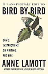 For a quarter century, more than a million readers—scribes and scribblers of all ages and abilities—have been inspired by Anne Lamott's hilarious, big-hearted, homespun advice. Advice that begins with the simple words of wisdom passed down fr...