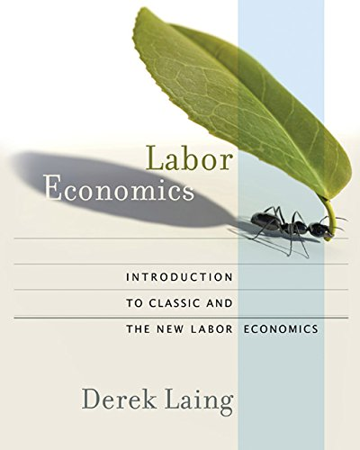 Download Labor Economics: Introduction to Classic and the New Labor Economics Pdf