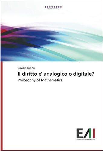 Book Il diritto e' analogico o digitale?: Philosophy of Mathematics (Italian Edition)