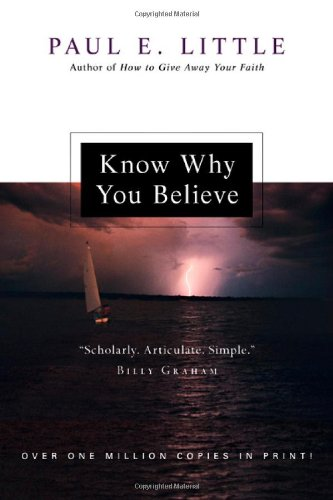 Know Why You Believe by InterVarsity Press