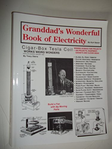 GRANDDADS WONDERFUL BOOK OF ELECTRICITY, Kurt Saxon
