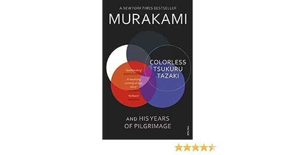 Colorless Tsukuru Tazaki And His Years Of Pilgrimage Ebook