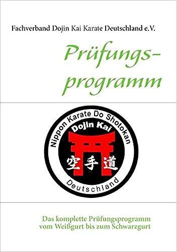 Prüfungsprogramm Dojin Kai Karate Deutschland