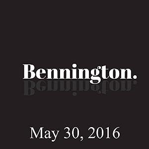 Bennington Archive, May 30, 2016 Radio/TV Program