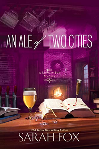 An Ale of Two Cities (A Literary Pub Mystery Book 2) by [Fox, Sarah]