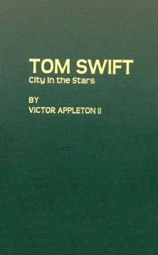 Tom Swift, City in the Stars by Victor Appleton II - Stores Appleton Mall