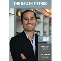 The Kalish Method: Healing the Body, Mapping the Mind