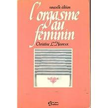 ORGASME AU FEMININ -L'