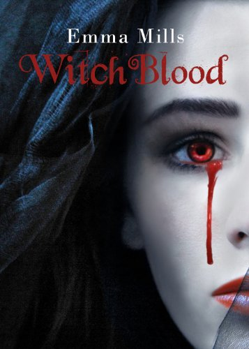 Witchblood (Witchblood Series Book 1) by [Mills, Emma]