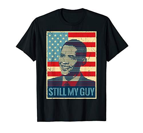 Obama Still My Guy T-shirt Barack Obama Still My President