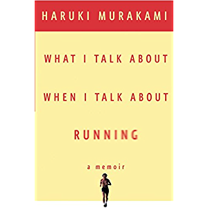 What I Talk About When I Talk About Running (Vintage International)