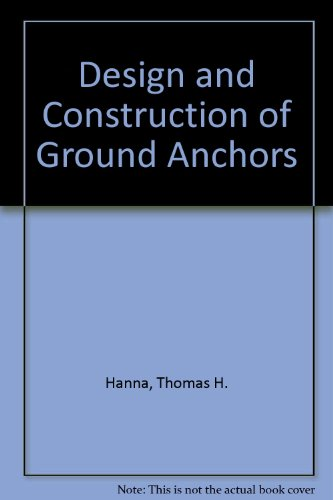 Design and Construction of Ground Anchors
