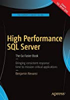 High Performance SQL Server: The Go Faster Book Front Cover