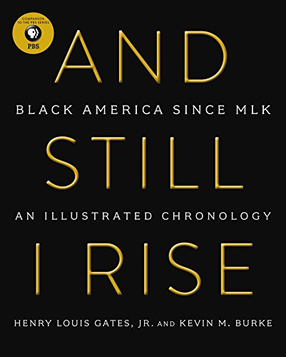 And Still I Rise: Black America Since MLK cover